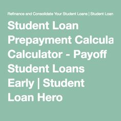 student loan extra payment calculator