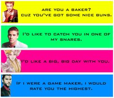 Hunger Games pick up lines!! I want to use these on a guy, but I doubt they'd understand XD