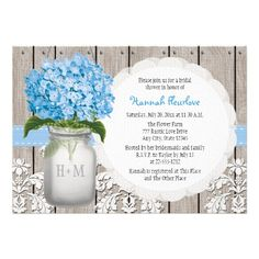 Rustic style monogrammed mason jar bridal shower invitations with blue hydrangea flowers. ♥ More bridal shower invitations at http://www.zazzle.com/bridal+shower+invitations?ps=120&rf=238252963030229232&tc=wpz ♥