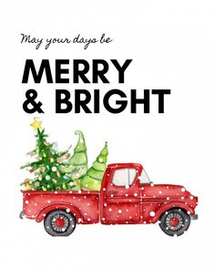 Merry Christmas Printable, Merry Christmas Banner, Christmas Truck, Christmas Scenes, 12 Days Of Christmas, Christmas Holidays, Christmas Crafts, Christmas Decorations, December Calendar