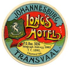 Sud Africa - Johannesburg - Long's Hotel by Luggage Labels