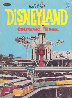 Vintage DISNEYLAND Coloring Book by BudCat14/Ross, via Flickr