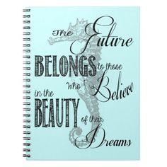 The Future Inspirational Quote Notebook