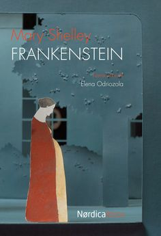 Elena Odriozola opens up new possibilities of visual storytelling with her little theater of paper for Frankenstein, published by Nørdica Libros. Frankenstein Book, Mary Shelley Frankenstein, Lord Byron, Elena Odriozola, The Graveyard Book, Little Theatre, I Love Reading, Inspirational Books, Life Drawing