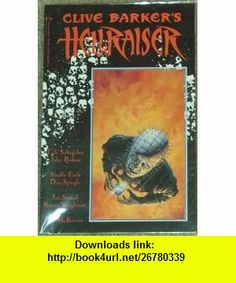 Clive Barkers Hellraiser Book 1 (0024885230734) Erik Saltgaber, Sholly Fisch, Jan Strnad, Ted McKeever, Bernie Wrightson, John Bolton, Dan Spiegle ,   ,  , ASIN: B000FPVURW , tutorials , pdf , ebook , torrent , downloads , rapidshare , filesonic , hotfile , megaupload , fileserve