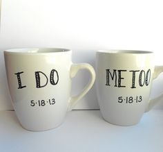I want!  Set of Two Personalized I DO ME TOO Porcelain Mugs Hand Drawn for Wedding or Engagement Gift on Etsy, $28.00