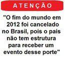 Brasil-Situação do país-Frase-Fim do mundo