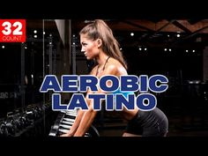 2020 Best Aerobic Latino Hits For Body Workout Session Vol. 1 (128 Bpm / 32 Count) - YouTube