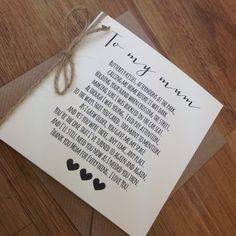 The Vow Wedding Boutique Beautiful To my mum Card and envelope   Printed on 240 gsm smooth ivory card or 280 gsm kraft brown card with twine bow.