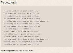 Die jaar word ryp in goue akkerblare Wisdom Quotes, Life Quotes, Afrikaans Quotes, Poetry Books, Beautiful Words, Wise Words, Verses, Poems, Typography