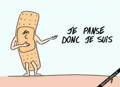 French word play - Je panse donc je suis.