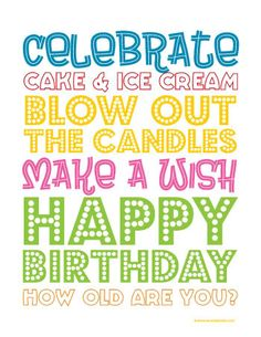 Birthday Print- There are a total of 49 free printables. Just click on image and auto download- save in your printables folder.