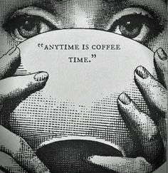 anytime is coffee time