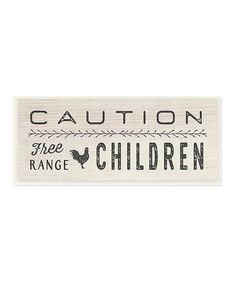 Take a look at this 'Free Range Children' Wall Art today!