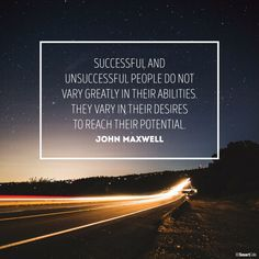"""""""Successful and unsuccessful people do not vary greatly in their abilities.  They vary in their desires to reach their potential."""" -John Maxwell    Move forward and achieve your goals with SmartCells.    #motivationalmonday #clarity #clearvision #inspire #success #potential #desire #reachyourpotential #makeithappen #lovewhatyoudo #dowhatyoulove #dowhatmatters #antifatigue #mats #flooring #insoles #domore #bemore #inspiremore #feelgood #SmartCells"""