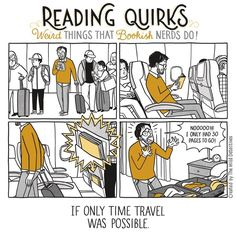 Reading Quirks No. 25 - If only time travel was possible I Love Books, Good Books, Books To Read, My Books, Quotes For Book Lovers, Book Quotes, Game Quotes, Book Nerd Problems, Bookworm Problems