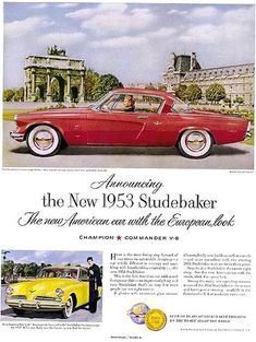 Old can and truck ads, Studebaker, This page is comprised of old brochures from the birth of the automobile to up into the Indiana, Automobile, Pub Vintage, Diesel, Old Classic Cars, Car Posters, Car Advertising, Us Cars, Old Ads