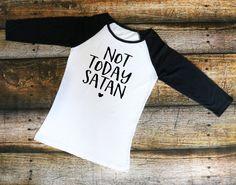 Not Today Satan Raglan T-Shirt,Jesus Apparel, Funny Christian Raglan T-Shirt, Not Today Satan T-Shirt, Funny Religious Raglan Shirt by KissMyMonograms on Etsy