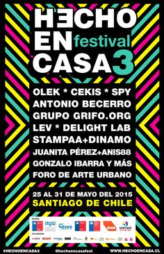 HECHO EN CASA 2015: Tercer festival de intervención urbana en Santiago de Chile. Hasta el 31 de mayo #Arte #ciudad #urbano #Santiago