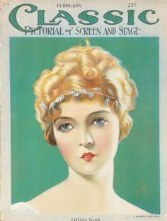 Illustration of Lillian Gish on the cover of 'Classic Pictorial of Screen and Stage.'