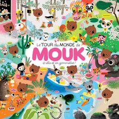 Around the World with Mouk: A Trail of Adventure by Albin Michel Jeunesse Albin Michel Jeunesse, Lappland, Children's Book Illustration, World Traveler, Luxor, Little Ones, Childrens Books, Kid Books, Illustrators