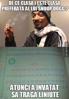 De ce clasa i e preferata lui snoop dogg Snoop Dogg, Funny Pictures, Funny Pics, Funny Memes, Lol, Anime, Comics, Weed, Quotes