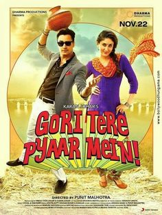 Gori Tere Pyaar Mein Is A 2013 Indian Romantic Comedy Film Written And Directed By Punit
