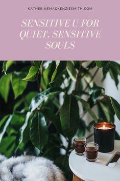 Sensitive U is here!