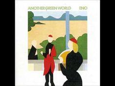Brian Eno-Another Green World(Full album) (+lista de reproducción)