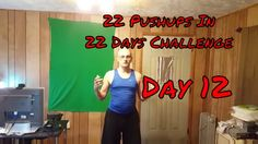 22 Pushups In 22 Days Challenge - Day 12