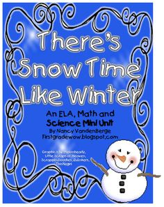 FREE! There's Snow Time Like Winter. Tons of math and literacy activities (worksheets all provided). excellent all around resource!!