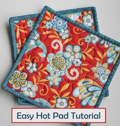 Easy Hot Pad Tutorial from The Fabric Mill's blog: nice instructions for the entire process, including easy step-by-step instructions for binding.