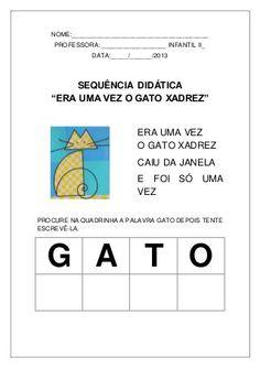 sequencia-didatica-o-gato-xadrez-atividades Bar Chart, Professor, Homeschool, Teaching, Maria Clara, Bingo, Videos, Letter G Activities, Sight Word Activities