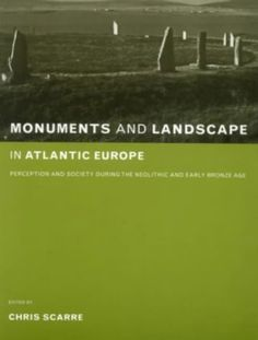 Monuments and Landscape in Atlantic Europe: Perception an... https://www.amazon.co.uk/dp/0415273145/ref=cm_sw_r_pi_dp_x_4-6hzbXC1YAYB