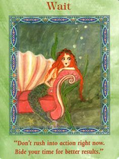 Wait Card Extended Description - Mermaids and Dolphins Oracle Cards by Doreen Virtue