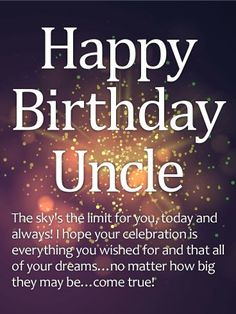 תוצאת תמונה עבור Happy Birthday Uncle Birthday Quotes