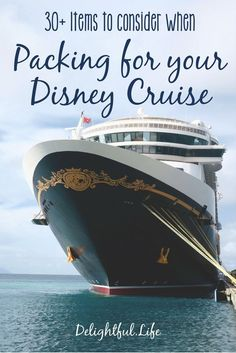 Are you planning a vacation with Disney Cruise Line? We've put together this list of things you should probably consider as you pack.