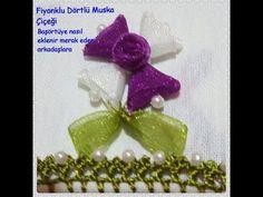 Organze Kurdele oyaları&DÖRTLÜ MUSKA ÇİÇEĞİ&Forex flower,health flower,holiday flower, Taksim flower - YouTube