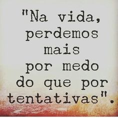 "#umbanda #umbandasaber  ""Na vida , perdemos mais por medo do que por tentativas "" Favorite Quotes, Best Quotes, Peace Love And Understanding, Good Sentences, Relationship Facts, Some Quotes, Me Me Me Song, Some Words, Inspire Me"