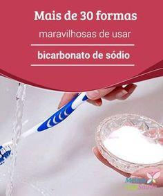 Bicarbonato de #sódio,mais de 30 formas maravilhosas de usar  O #bicarbonato de sódio é um dos #produtos mais versáteis que existem e não pode faltar em nossas #casas. Aproveite estas dicas para facilitar sua vida.