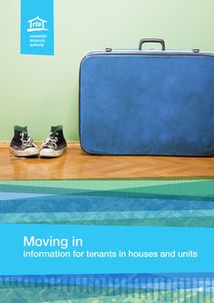 Moving in to a rental property - information for tenants