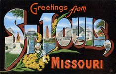 Greetings from St. Louis, Missouri - Large Letter Postcard by Shook Photos, via Flickr