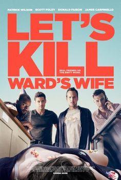 Movies Let's Kill Ward's Wife - 2014
