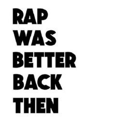 Can we just mix the new beats w/ the old lyrics please? #rap #hiphop