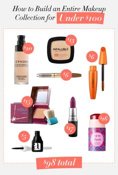 How to Build a Makeup Collection for Under $100. Beauty on a budget.