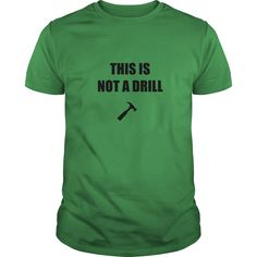 2a7c94f9202c  New tshirt name origin  This is not a drill Shirts of year This is not a  drill Tshirt Guys Lady Hodie SHARE and Get Discount Today Order now before  we SELL ...