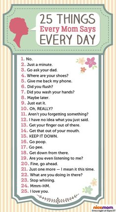 Moms say these things EVERY. SINGLE. DAY. Check out our funny chart, on NickMom.com! #ParentingHumor