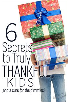"""Tired of the """"me-first"""" and """"gimmie gimmies""""? You're not the only one. These 6 secrets to truly thankful kids are sure to help!"""