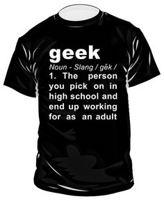 Discover the true meaning of geek in GeekShirts range of mens and ladies digitally printed t-shirts and hoodies. Meant To Be, Geek Stuff, Mens Tops, T Shirt, Geek Things, Supreme T Shirt, Tee Shirt, Tee
