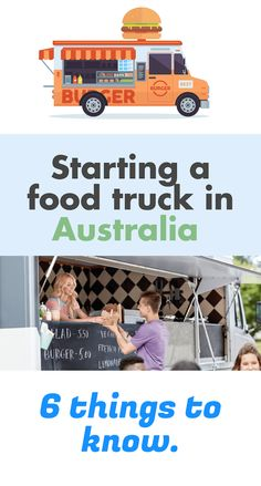 6 things you need to know if you are thinking of starting a food truck in Australia. Starting A Food Truck, Pinterest Diy Crafts, Food Truck Business, Home Food, Things To Know, Get Started, Hustle, Ideas, Australia